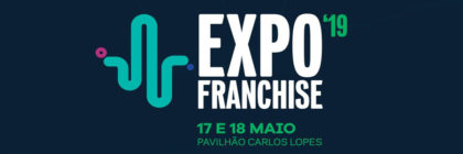 Expofranchise 2019: Expositores convidam-no para o evento